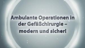 Ambulantes Operieren (Gefäßchirurgie)